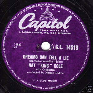 """1956 UK#10 NAT """"KING"""" COLE 78 DREAMS CAN TELL A LIE /ASK ME CAPITOL CL 14513 E"""