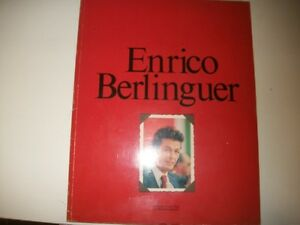 ENRICO BERLINGUER COLLANA DOCUMENTI L'UNITà 1985 GRAN FORMATO cm29X24 276 PAGINE