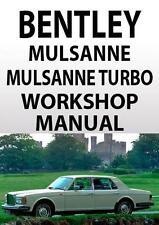 BENTLEY MULSANNE & MULSANNE TURBO WORKSHOP MANUAL 1984-1988