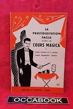 La prestidigitation facile avec le cours Magica - Robert Veno - 1954