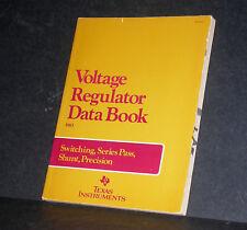 Ti Texas Instruments The Voltage Regulator Databook 1983