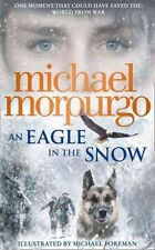 An Eagle in the Snow by Michael Morpurgo 9780008134150 (Hardback, 2015) New