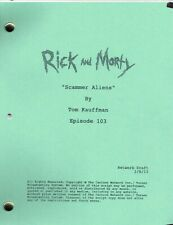 "RICK and MORTY show script ""Scammer Aliensl"""