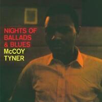 TYNER, MCCOY - NIGHTS OF BALLADS & BLUES NEW VINYL