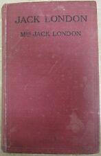 JACK LONDON BY MRS. JACK LONDON TWO VOLS. INSCRIBED TO MATTHIAS ALEXANDER  TWICE