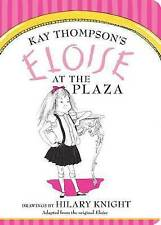 Eloise at the Plaza by Kay Thompson (Board book, 2015)