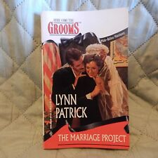 THE MARRIAGE PROJECT by Lynn Patrick ; Here Come the Grooms - Harlequinn 30125