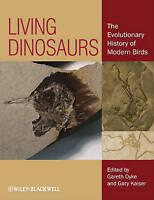 Living Dinosaurs. The Evolutionary History of Modern Birds (Hardback book, 2011)