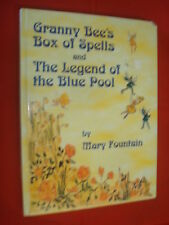 Granny Bees Box of Spells and The Legend of the Blue Pool by Mary