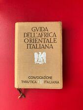 """""""Guida dell'Africa orientale italiana"""" – CTI, 1938"""