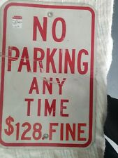 Vintage Authentic No Parking Any Time Metal Street Sign 18x12� 128 Fine