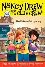 The Make-a-Pet Mystery (Nancy Drew and the Clue Crew) by Carolyn Keene