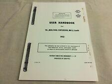 User Handbook for Centurion Tank, Mk 3, 5 and 6. 1953, Quality Manual Reprint