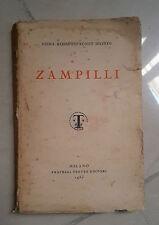 ZAMPILLI ROSSI - BIONDI PRIMA EDIZIONE 1930 TREVES