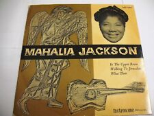 Mahalia Jackson – In The Upper Room / Walking To Jerusalem / What Then EP 7''