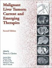 Malignant Liver Tumors:  Current And Emerging Therapies, Morse, Michael A., Lyer