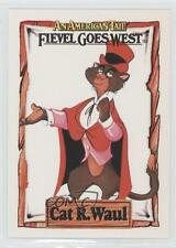 1991 Impel An American Tail: Fievel Goes West #6 Cat R Waul Non-Sports Card 0b6