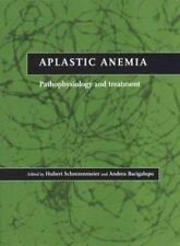 Aplastic Anemia: Pathophysiology and Treatment-ExLibrary