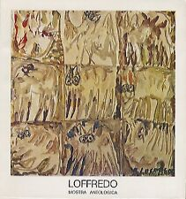 Silvio Loffredo: mostra antologica da mercoledi 10 aprile al 3 maggio 1974.