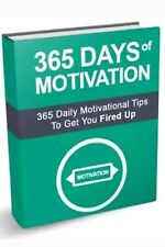 365 Days of Motivation & 10 Bonus Self help Ebooks Resell rights Pdf free ship