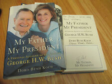 GEORGE BUSH and DORO KOCH signed MY FATHER, MY PRESIDENT 2006 HardCover Book COA