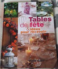 Gros livre de décoration de table : TABLES DE FÊTE - idées déco