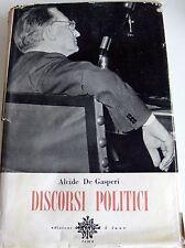 ALCIDE DE GASPERI DISCORSI POLITICI (VOLUME 1) CINQUE LUNE 1956