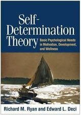 Self-Determination Theory : Basic Psychological Needs in Motivation,...
