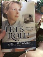 Let's Roll! : Ordinary People, Extraordinary Courage by Lisa Beamer (2002,...