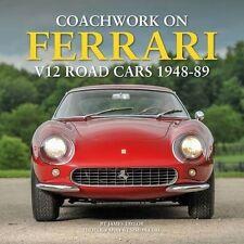 Coachwork on Ferrari V12 Road Cars 1948-89 (Design Bertone Zagato) Buch book
