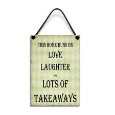 Handmade This home Runs On Love Laughter And Takeaways Fun Home Sign/Plaque 187
