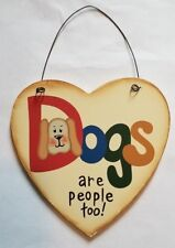 Country Decor Heart Wood Sign DOGS Leave Footprints Heart buy 2 get 1 free