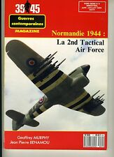 (E2F) 39 45 Guerres contemporaines N°11 Normandie 44 2nd Tactical Air Force