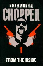 Chopper Tome I : From the inside - Mark Brandon Read - Livre - 272308 - 2231651