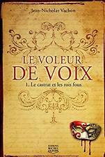 Voleur de Voix by Vachon Jean-Nicolas
