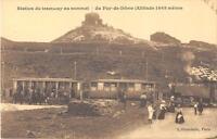 CPA 63 STATION DU TRAMWAY AU SOMMET DU PUY DE DOME