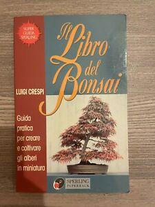 Libro del Bonsai Luigi Crespi guida pratica per creare e coltivare