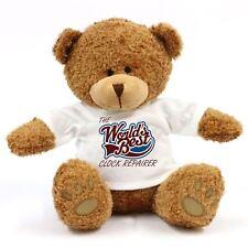 The Worlds Best Clock Repairer Teddy Bear