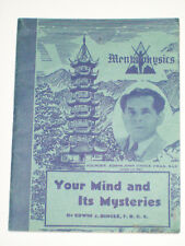 YOUR MIND AND ITS MYSTERIES EDWIN J. DINGLE