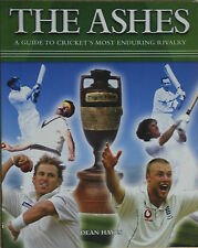THE ASHES A Guide To Cricket's Most Enduring Rivalry