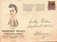 "CARTOLINA PUBBLICITARIA "" PANDORO FREJUS "" PASTICERRIA FREJUS TORINO - 1955 VG"