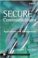 Secure Communications: Applications and Management by Roger Sutton Hardcover