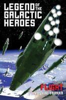 Legend of the Galactic Heroes, Vol. 6 Flight by Yoshiki Tanaka 9781421584997