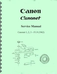 Canon Canonet Service & Repair Manual: 1962 with F1.9 Lens (Models 1, 2, 3)