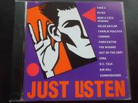 JUST  LISTEN :  CD  1992 ,  TAKE 6 , PETRA ,  CARMAN , IONA , KIM HILL , WINANS