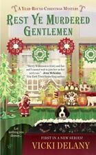 Vicki Delany - Year-Round Christmas Mystery: Rest Ye Murdered Gentlemen  - NEW