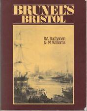 Brunel's Bristol : Angus Buchanan