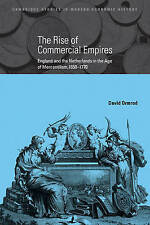 The Rise of Commercial Empires: England and the Netherlands in the Age of Mercan