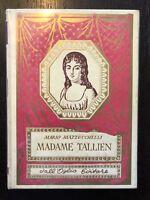Mario Mazzucchelli - Madame Tallien (La Madonna di Termidoro)