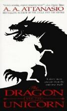 The Dragon and the Unicorn Attanasio, A. A. Mass Market Paperback
